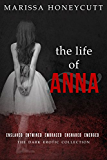 The Life of Anna: The Complete Story