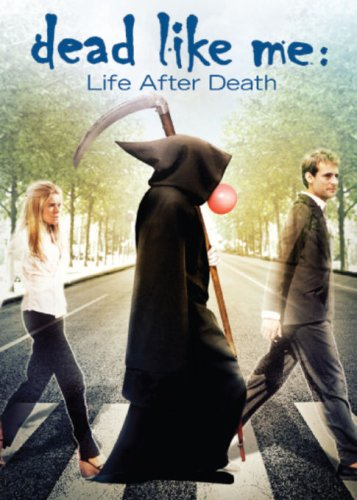 DVD : Dead Like Me: Life After Death