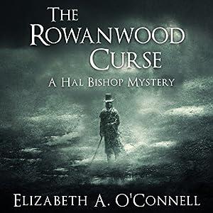 The Rowanwood Curse Audiobook