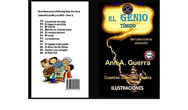 56 (Los MIL y un DIAS: Cuentos Juveniles Cortos) (Spanish Edition) eBook: Ms. Ann A. Guerra, Daniel Guerra: Kindle Store