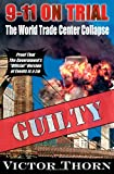 9/11 on Trial, Victor Thorn, 0930852877
