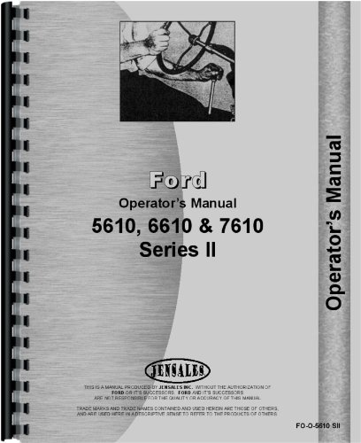 Ford 5610 6610 7610 Tractor Operators Manual 1987 Up (FO-O-5610 SII)