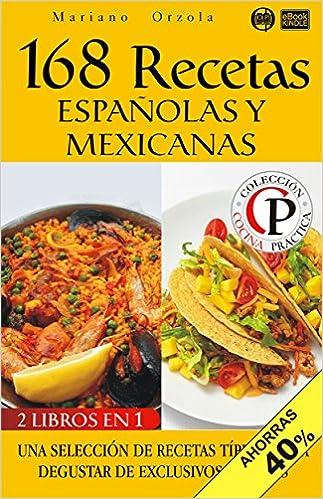 168 Recetas españolas y mexicanas