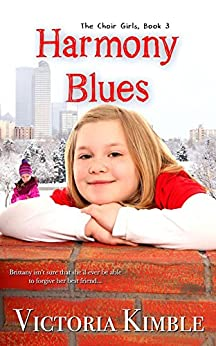 Harmony Blues (Choir Girls Book 3) by [Kimble, Victoria]
