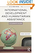 #2: Working in International Development and Humanitarian Assistance: A Career Guide