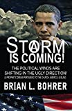 img - for A Storm Is Coming - Exposing The Truth About Iran, Islam, President Obama's Plans to Control The Church book / textbook / text book