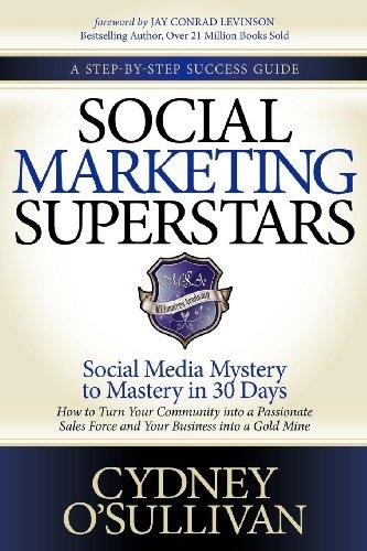 Social Marketing Superstars Social Media Mystery to Mastery in 30 Days (A Step-by-step Success Guide) [O\'Sullivan, Cydney] (Tapa Blanda)