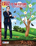 Ted Cruz to the Future - Comic Coloring Activity Book