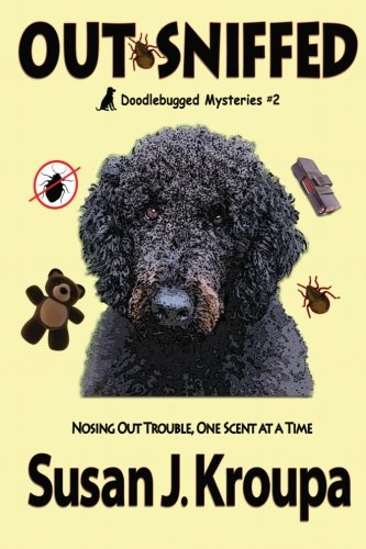 Out Sniffed Doodlebugged Mysteries Volume 2