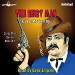 The Derby Man: The Derby Man, Book 1 | Gary McCarthy