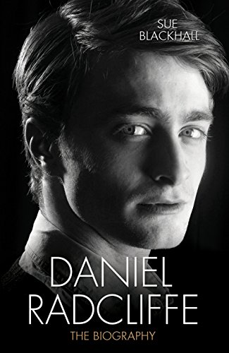 Daniel Radcliffe: The Biography