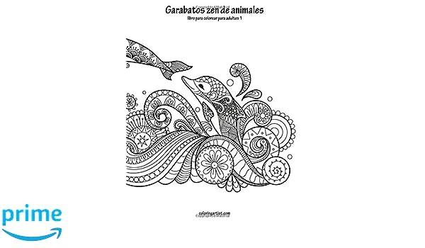 Amazon.com: Garabatos zen de animales libro para colorear para ...