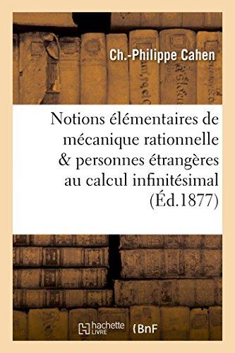 Notions Élémentaires de Mécanique Rationnelle Mises À La Portée Des Personnes Étrangères (Sciences) (French Edition)