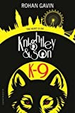 K-9 (Knightley and Son)