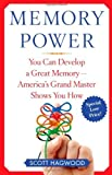 img - for Memory Power: You Can Develop a Great Memory--America's Grand Master Shows You How by Scott Hagwood (2007-01-09) book / textbook / text book
