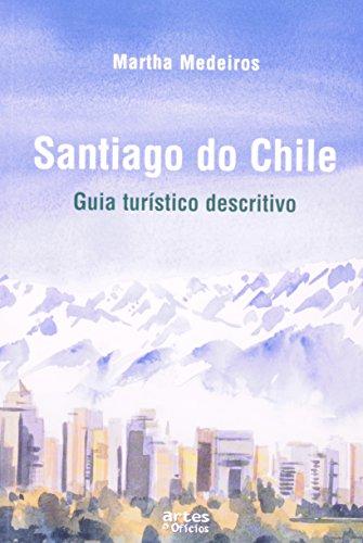 Santiago Do Chile. Guia Turistico Descritivo