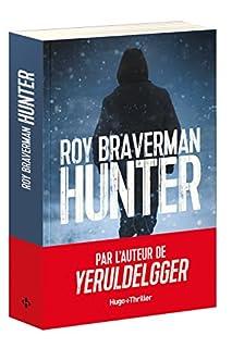 Hunter, Braverman, Roy