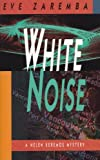 White Noise, Eve Zaremba, 092900597X