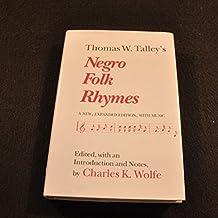 Thomas W Talley's Negro Folk Rhymes