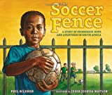 The Soccer Fence, Phil Bildner, 0399247904