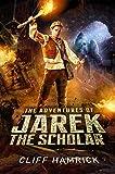 The Adventures of Jarek the Scholar