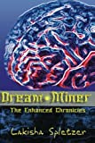 The Enhanced Chronicles: Dream Miner