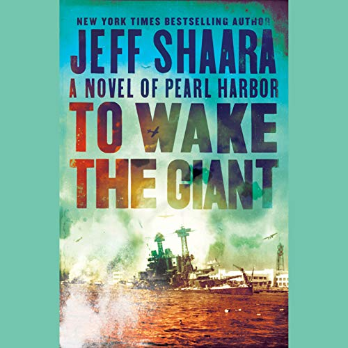 Book Cover: To Wake the Giant: A Novel of Pearl Harbor