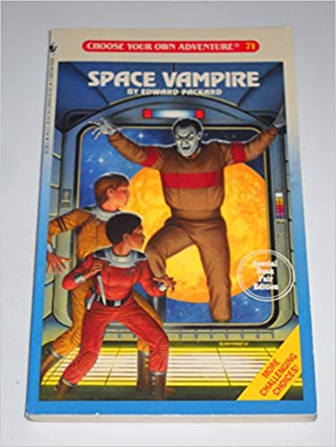 Space Vampire (Choose Your Own Adventure#71): Edward Packard