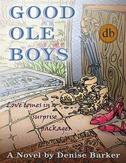 Good Ole Boys by [Barker, Denise]