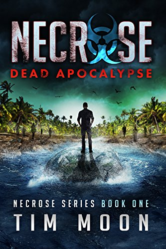 A Hawaiian vacation that goes so terribly wrong! Tim Moon's Dead Apocalypse: Necrose Series Book One will leave your skin crawling as you follow Ben's desperate attempt to survive the doomed island paradise!