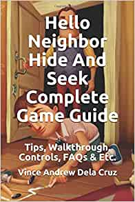By Photo Congress || Hello Neighbor Hide And Seek Controls
