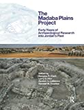 img - for The Madaba Plains Project: Forty Years of Archaeological Research into Jordan's Past book / textbook / text book