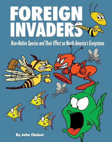 Download Foreign Invaders: Non-Native Species and their Effects on North America's Ecosystems pdf epub