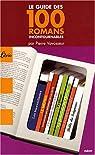 Le guide des 100 romans incontournables par Vavasseur