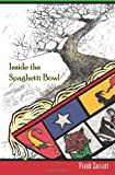 Inside the Spaghetti Bowl, Frank Zaccari, 1463650035