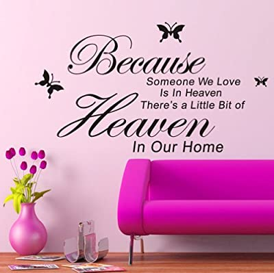 Because Someone We Love Is in Heaven, There's a Little Bit of Heacen in Our Home-vinyl Wall Lettering Stickers Quotes and Sayings Home Art Decor Decal