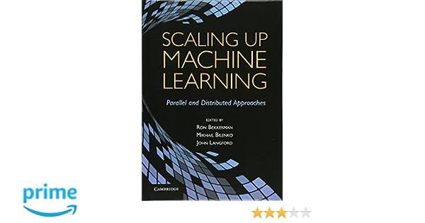 Scaling Up Machine Learning Pdf