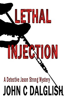LETHAL INJECTION Suspense Detective Strong ebook