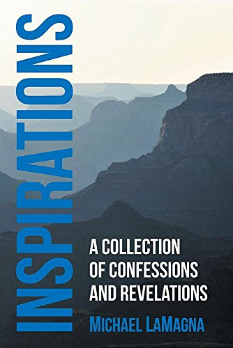 Inspirations: A Collection of Confessions and Revelations