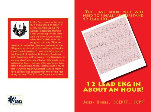 12 Lead EKG in about an hour! (Medicsmith Book 1) ()