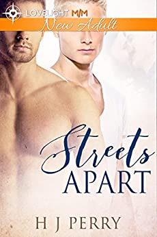 Streets Apart: A gay construction workers friends to lovers romance novella by [Perry, H J]