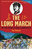 Front cover for the book The Long March: The True History of Communist China's Founding Myth by Sun Shuyun