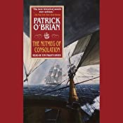 The Nutmeg of Consolation: Aubrey/Maturin Series, Book 14 | Patrick O'Brian