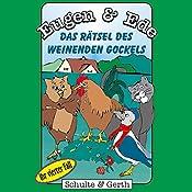 Das Rätsel des weinenden Gockels: Ihr vierter Fall (Eugen & Ede 4) | Olaf Franke, Tim Thomas