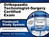 By OT Exam Secrets Test Prep Team Orthopaedic Technologist-Surgery Certified Exam Flashcard Study System: OT Test Practice Questions & (Flc Crds) [Cards]