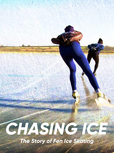 Chasing Ice - The Story of Fen Ice Skating