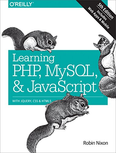 Learning PHP, MySQL & JavaScript: With jQuery, CSS & HTML5 (Learning PHP, MYSQL, Javascript, CSS & HTML5) (The Best Responsive Web Design Examples And Resources)