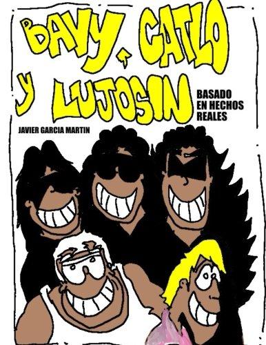 Bavy,Catlo y Lujosin: Basado en hechos reales: Amazon.es: Javier García Martín: Libros
