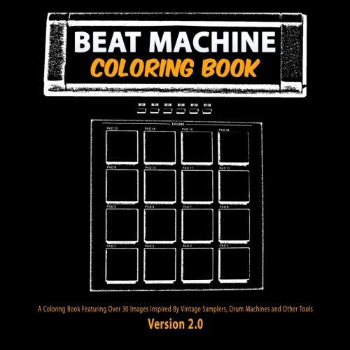 Beat Machine Coloring Book Version 2: 8.5