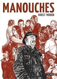 Manouches par Kkrist Mirror